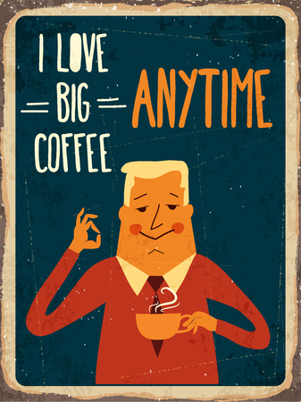 old poster: Retro metal sign i love big coffee,