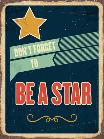 succes: Retro metal sign  be a star, eps10 vector format