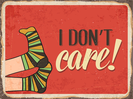 don't care: Retro metal sign  I dont care,  Illustration