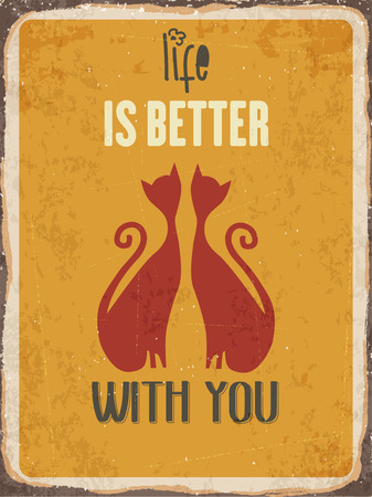metal sign: Retro metal sign Life is better with you