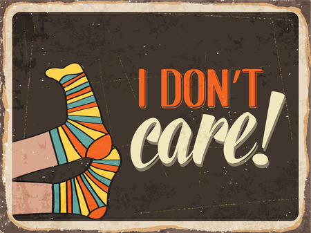 don't care: Retro metal sign  I dont care