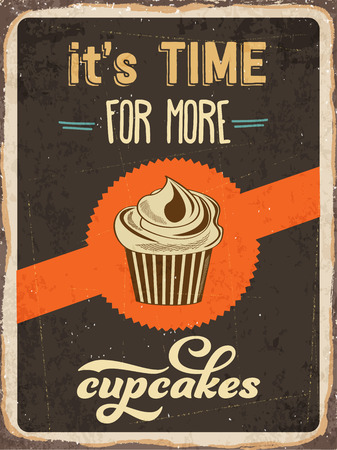 metal sign: Retro metal sign Its time for more cupcakes
