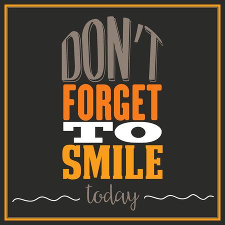 """oracion: Cita inspirada. """"No te olvides de sonreír hoy"""" Vectores"""