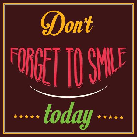 """cotizacion: Cita inspirada. """"No te olvides de sonreír hoy"""" Vectores"""