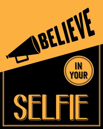 """believe: Cita inspirada. """"Crea en su selfie"""""""