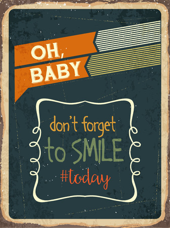 dont sign: Retro metal sign Dont forget to smile today