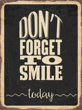 metal sign: Retro metal sign Dont forget to smile today, eps10 vector format