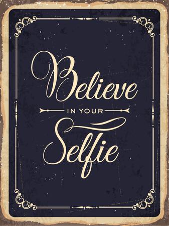 """believe: Carteles de chapa retro """"Crea en su selfie"""""""