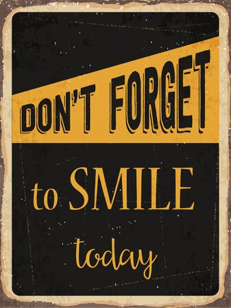 forget: Retro metal sign Dont forget to smile today
