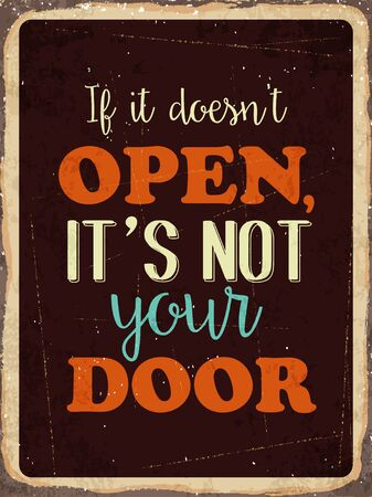 fifties: Retro metal sign  If it doesnt open , its not your door  vector format Illustration