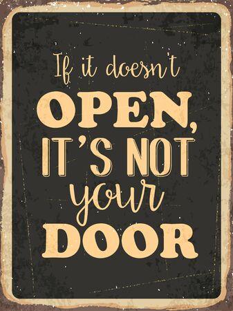 forties: Retro metal sign  If it doesnt open , its not your door  vector format Illustration