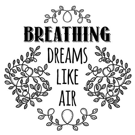 呼吸の夢のような空気。感動の創造的な動機の引用。ベクトル タイポグラフィ バナー デザイン コンセプト。  イラスト・ベクター素材