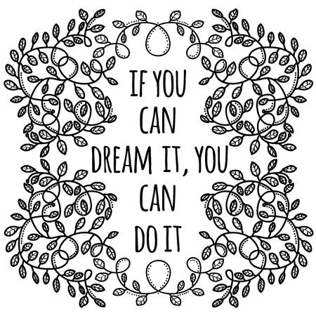 꿈을 꿀 수 있다면 그것을 할 수 있습니다. 창의적인 동기 부여 견적. 벡터 타이포그래피 배너 디자인 컨셉
