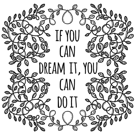 If you can dream it, you can do it. Inspiring Creative Motivation Quote. Vector Typography Banner Design Concept