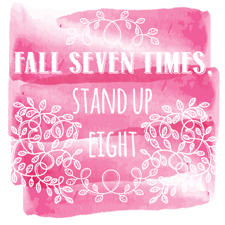 Fall seven times, stand up eight. Inspiring Creative Motivation Quote. Vector Typography Banner Design Concept Stock fotó - 88126997