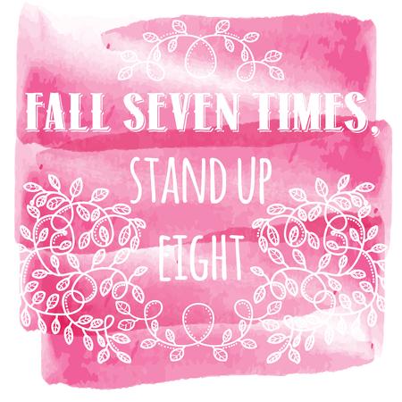 Val zeven keer sta acht keer op. Inspirerende creatieve motivatie citaat. Vector typografie Banner ontwerp Concept