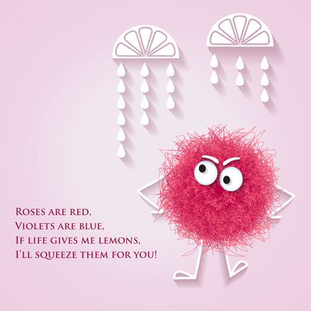 Funny banner with fluffy pink creature and lyrics message, vector.