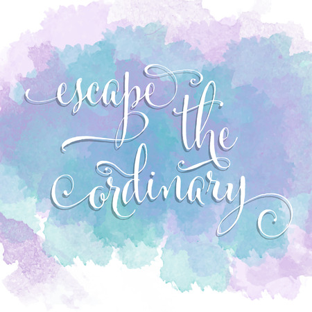 Escape the ordinary- hand drawn motivational lettering phrase on watercolor background. Vector  イラスト・ベクター素材