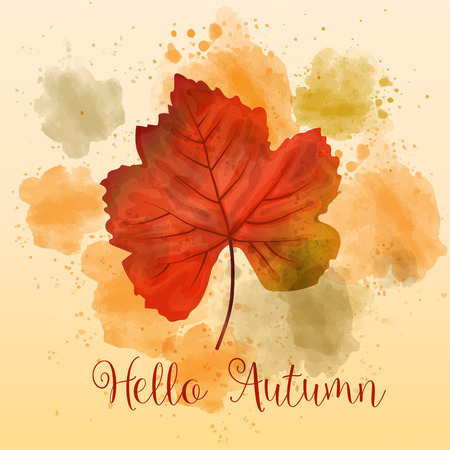 """Hello Autumn"", autumn watercolor background with beautiful leaf. Vector"