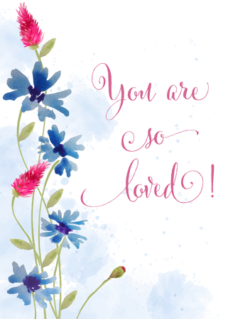 Beautiful watercolor floral card with message  You are so loved , vector