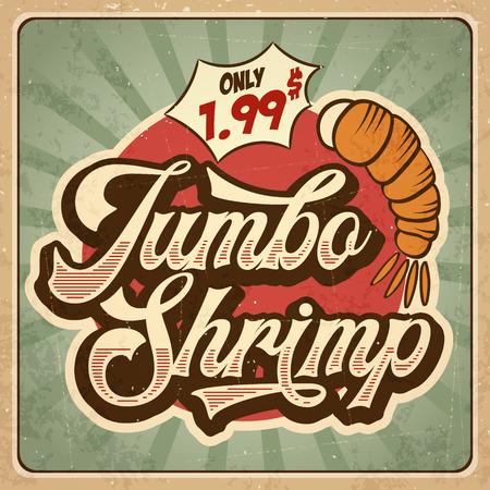 Retro advertising restaurant sign for jumbo shrimp. Vintage poster, vector eps10 Illustration