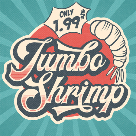 Retro advertising restaurant sign for jumbo shrimp. Vintage poster, vector eps10