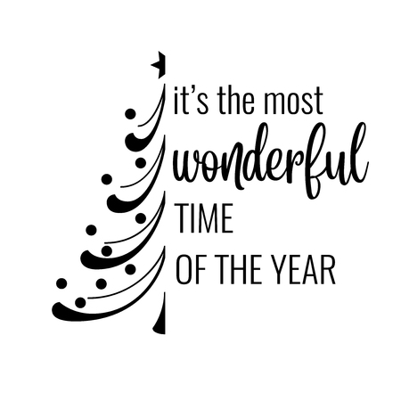 It's the most wonderful time of the year. Christmas quote. Black typography for Christmas cards design, poster, print
