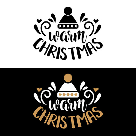 Warm Christmas. Christmas quote. Black typography for Christmas cards design, poster, print