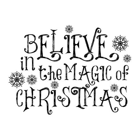 Croyez en la magie de Noël. Citation de Noël. Typographie noire pour la conception, l'affiche, l'impression de cartes de Noël
