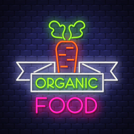 Organic food- Neon Sign Vector. Organic food -  Badge in neon style on brick wall background, design element, light banner, announcement neon signboard, night advensing. Vector Illustration
