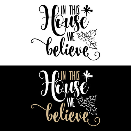 Christmas quote. In this house we believe . Christmas poster, banner, Christmas card 向量圖像