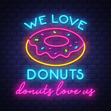 Donuts- Neon Sign Vector. Donuts -  Badge in neon style on brick wall background, design element, light banner, announcement neon signboard, night advensing. Vector Illustration