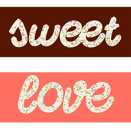 Tempting  typography. Icing text. Words love and sweet from whipped cream glazed with candy.Vector