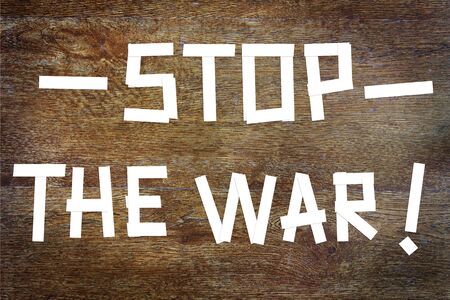 requirement: Requirement to stop the war. Abstract image with paper scrapbooking