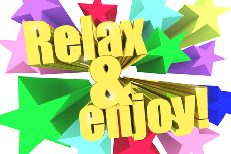 Relax And Enjoy motto. Golden text with vivid stars. 3d render
