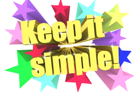 urging: Keep It Simple slogan. Golden text with vivid stars. 3d render