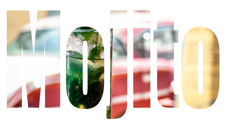 A fresh mojito cocktail with a american classic car in the background as Mojito lettering