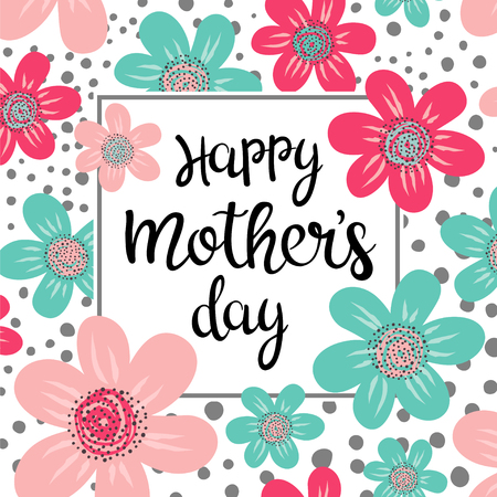 Happy Mothers Day vector template. Hand lettering in floral frame. Happy Mothers day greeting card. Ilustração
