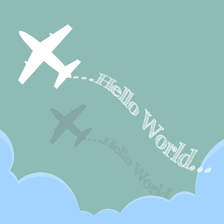 Hello World by Plane over the cloud