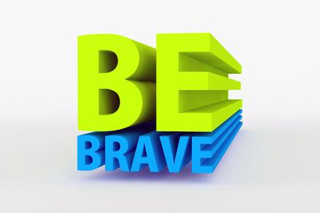 motivational messages - be brave