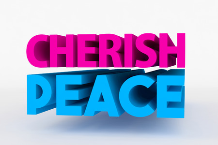 cherish: Big 3D text on white background with soft shadow. Cherish peace in blue color on white Stock Photo