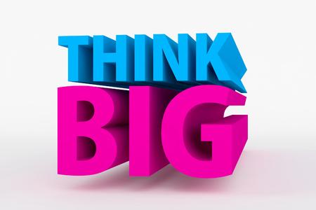 think big: Motivational messages - THINK BIG Stock Photo