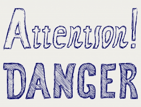 Word danger and attention. Doodle style Stock Vector - 19483646
