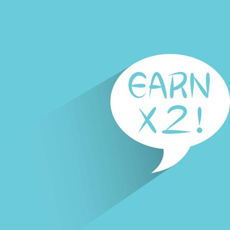 earn: earn x2 promotion message