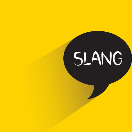 Slang text speech bubble with shadow on yellow background Illustration