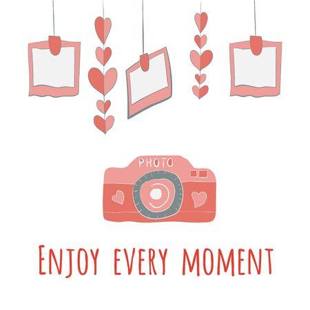 camera girlnda of hearts and photos.enjoy every moment lettering. Vector