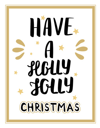 jolly: Have a holly jolly christmas Lettering. Christmas hand calligraphy card Illustration