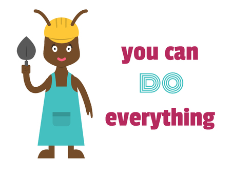 phrase: You can do everything. Motivational phrase.