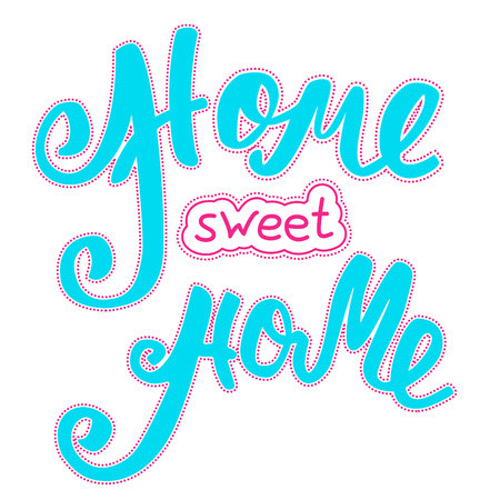homely: Home sweet home. Hand lettering typography poster. Calligraphic inscription, Conceptual handwritten phrase.