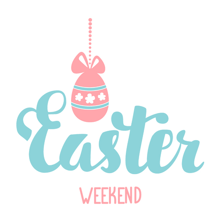 weekend: Easter weekend. Easter vector hand lettering. Easter egg with bow hanging on a string of beads. Illustration